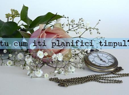 Arta planificării eficiente a timpului