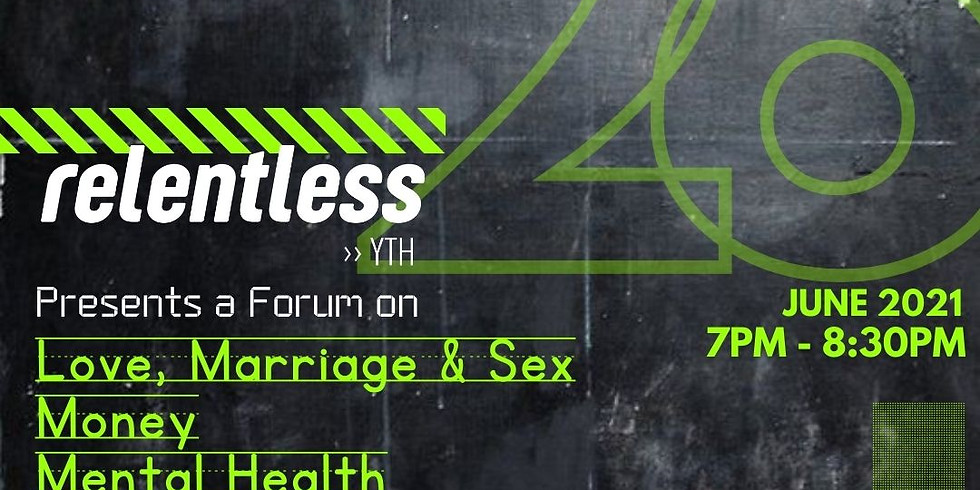 Relentless Forum Night