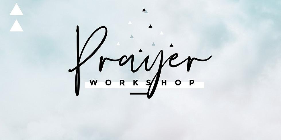 Prayer Workshop - Day 2