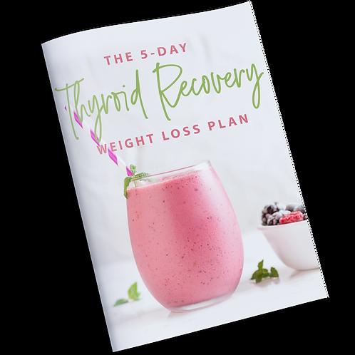 5-Day Thyroid Weight Loss Kickstart Plan