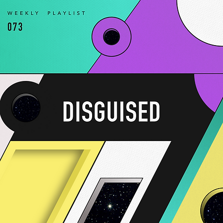 Diguised_Weekly_Playlist_073.png