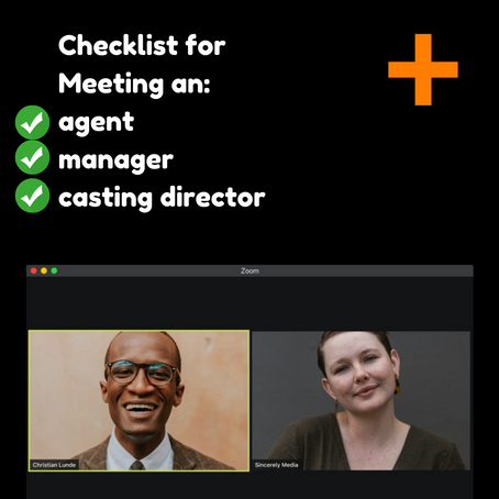 Meeting an agent/manager/casting director checklist.