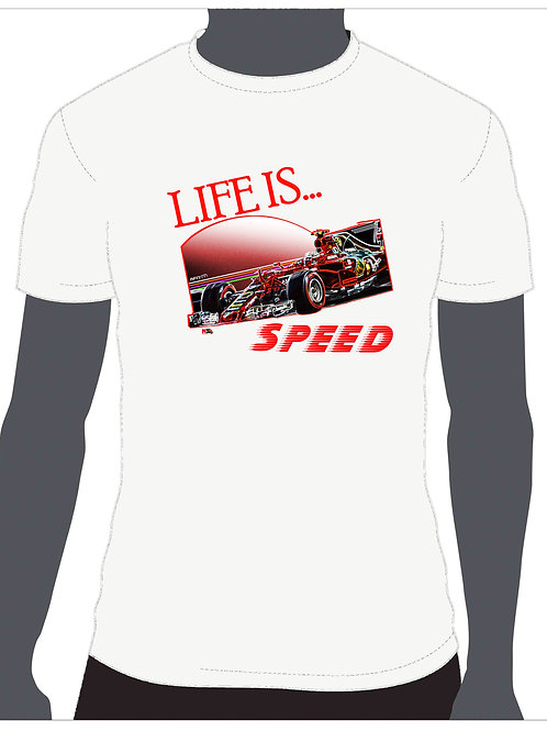 Tshirt Life is.... Speed