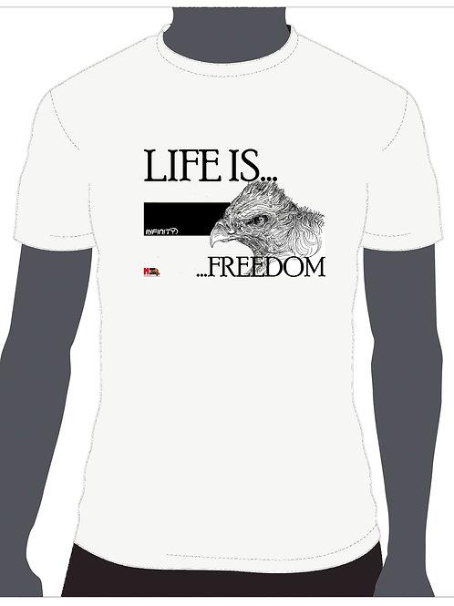 Tshirt Life is...FREEDOM