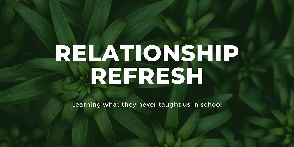 Relationship Refresh