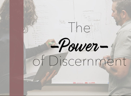 The Power Of Discernment