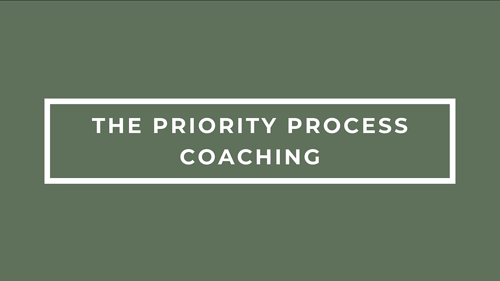 The Priority Process Coaching