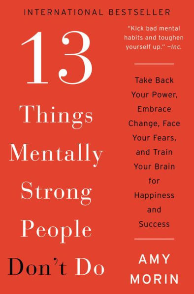 The 13 Things Mentally Strong People Don't Do Book Cover