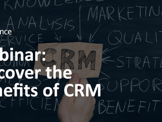 WEBINAR SERIES: Discover the Benefits of CRM