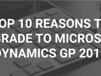 MICROSOFT DYNAMICS GP 2016 IS HERE!