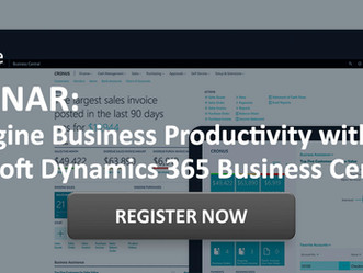 WEBINAR: Reimagine Business Productivity with Microsoft Dynamics 365 Business Central