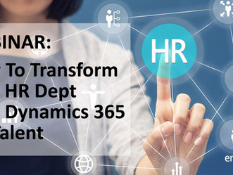 WEBINAR: How to Transform Your HR Department with Microsoft Dynamics 365 for Talent