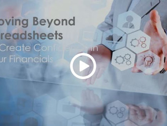 ON-DEMAND WEBINAR: Moving Beyond Spreadsheets to Gain Confidence in your Financials