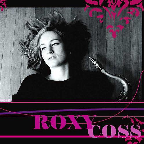 Roxy Coss (CD) + Free Digital Download