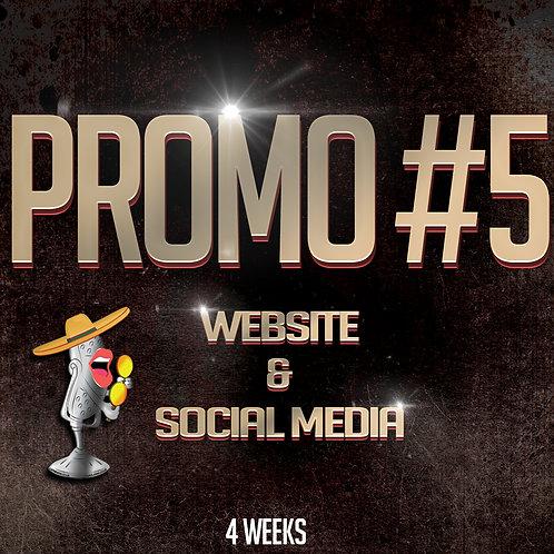 Promo #5 (4 Weeks)