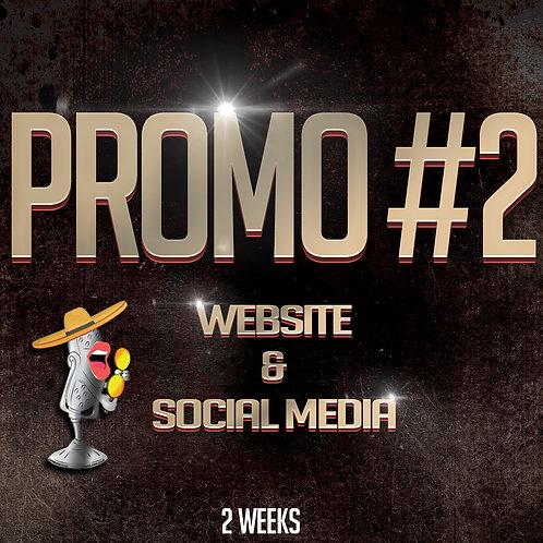 Promo #2 (2 Weeks)