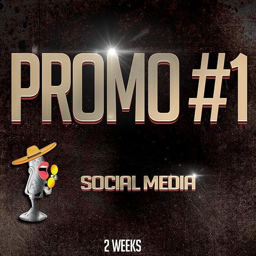 Promo #1 (2 Weeks)