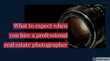 What to expect when you hire a professional real estate photographer