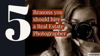 5 reasons you should hire a real estate photographer