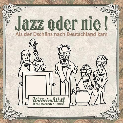 Wilhelm Wolf - Jazz oder nie