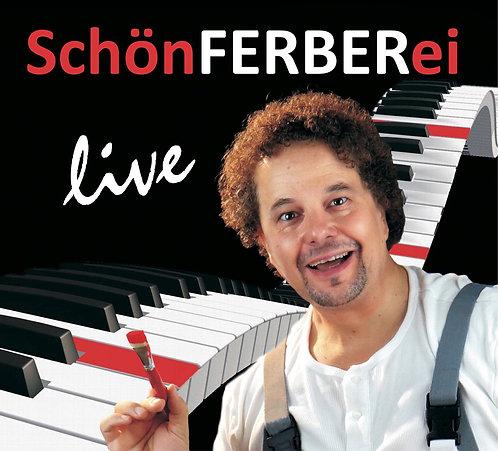 Jürgen Ferber - SchönFERBERei - live