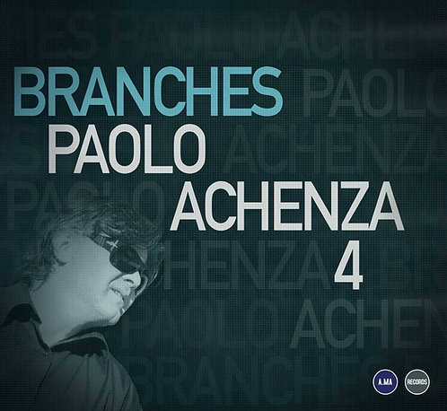 Paolo Achenza 4 - Branches