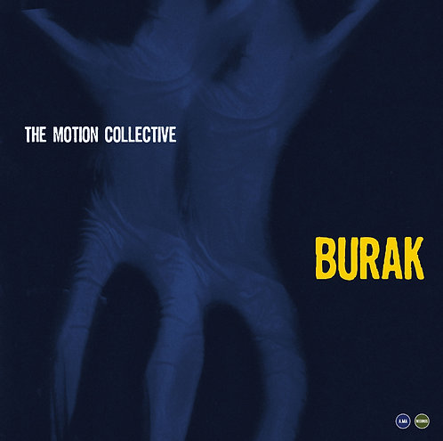 The Motion Collective - Burak
