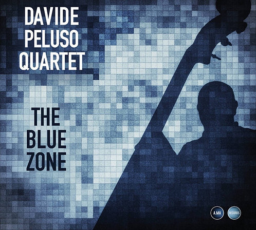 Davide Peluso Quartet - The Blue Zone