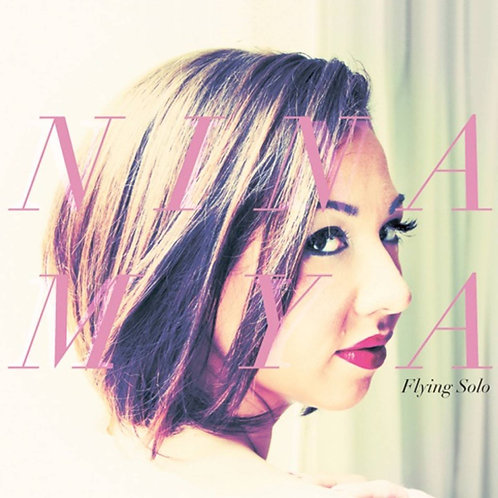 Nina Mya - Flying Solo