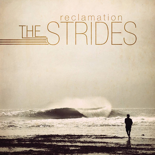 The Strides - Reclamation