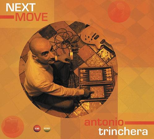 Antonio Trinchera - Next Move