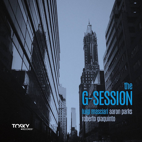 Luigi Masciari - The G-Session