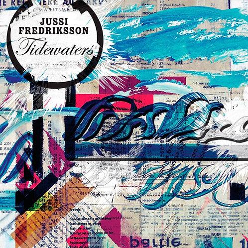 Jussi Fredriksson - Tidewaters