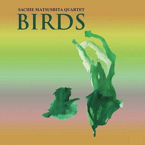 Sachie Matsushita Quartet - Birds