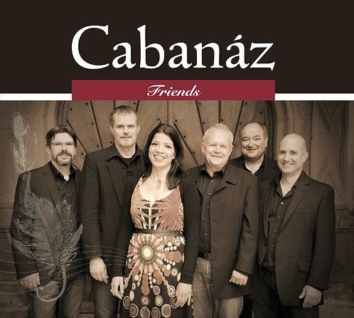 Cabanáz - Friends
