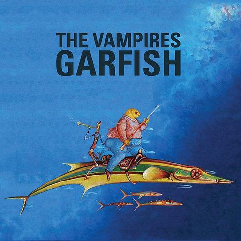 The Vampires - Garfish