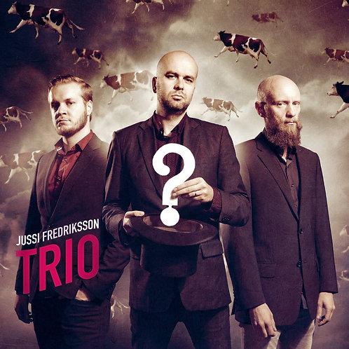 Jussi Fredriksson Trio - ?
