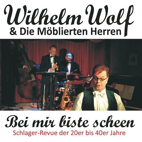 Wilhelm Wolf - Bei mir biste scheen