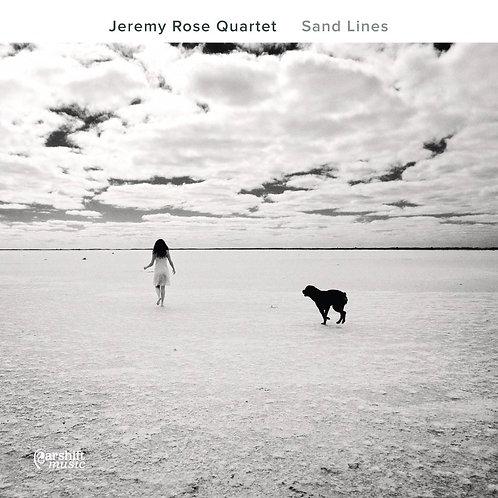 Jeremy Rose Quartet - Sand Lines