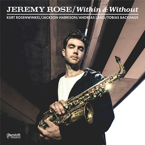 Jeremy Rose, Kurt Rosenwinkel - Within and Without