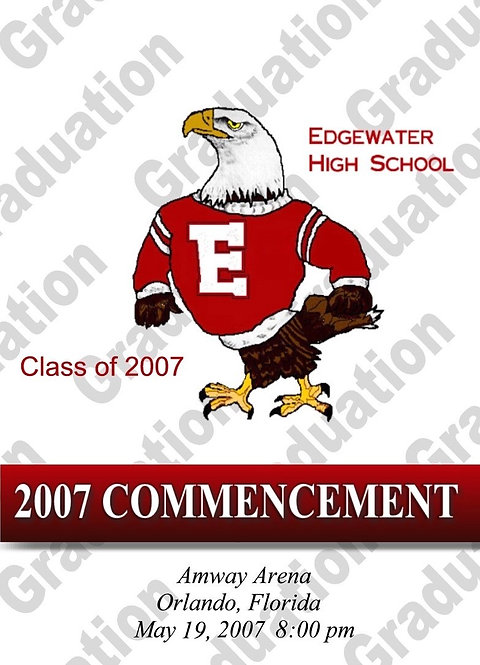 Edgewater High School 2007 Graduation