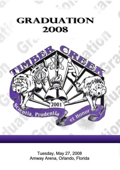 Timber Creek High School 2008 Graduation