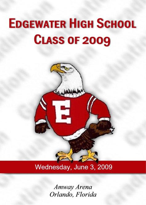 Edgewater High School 2009 Graduation