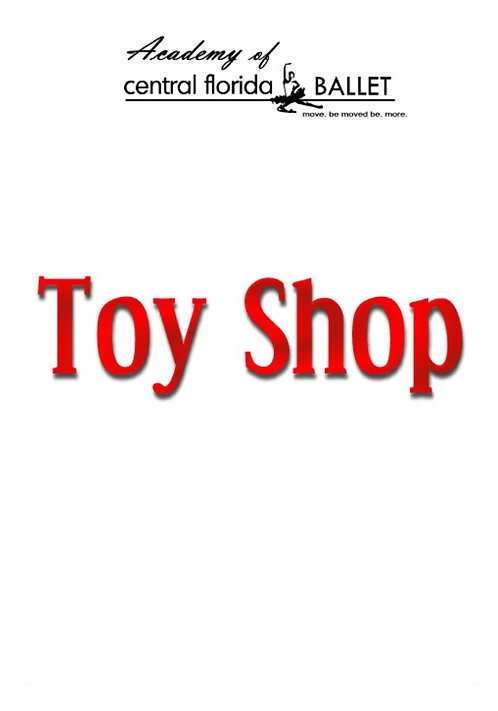 Central Florida Ballet - Toy Shop - 2003