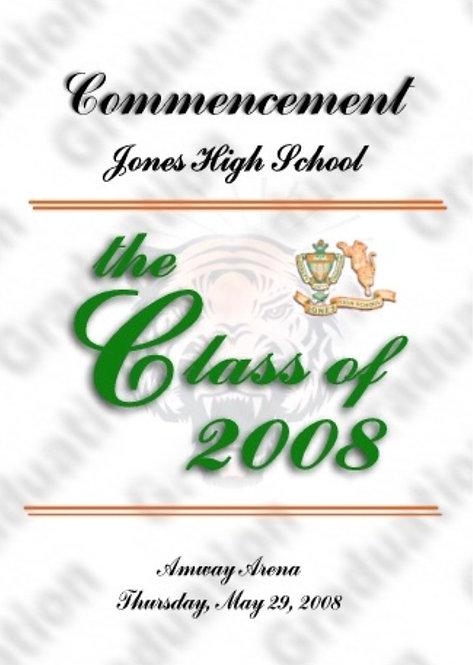 Jones High School 2008 Graduation