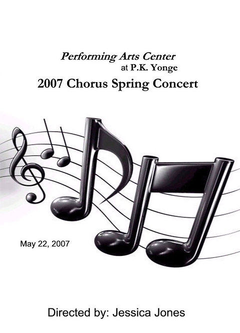PK Yonge Chorus -  5/2007