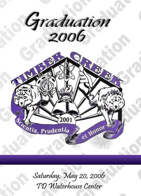 Timber Creek High School 2006 Graduation