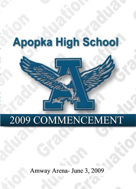 Apopka High School 2009 Graduation