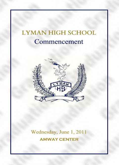 Lyman High School '11 Grad