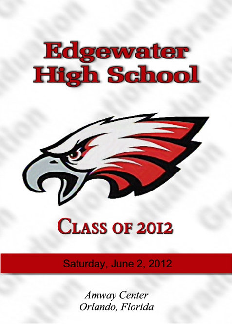 Edgewater High School 2012 Graduation